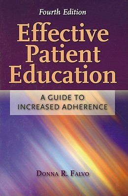 Effective Patient Education By Falvo, Donna R.